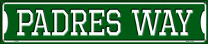 Padres Way Wholesale Novelty Metal Street Sign ST-993