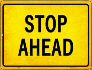 Stop Ahead Wholesale Novelty Metal Parking Sign P-2693