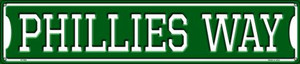 Phillies Way Wholesale Novelty Metal Street Sign ST-994