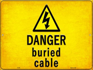 Danger Buried Cable Wholesale Novelty Metal Parking Sign P-2738