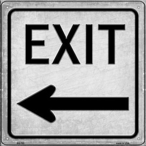 Exit Left Wholesale Novelty Metal Square Sign SQ-703