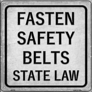 Fasten Seatbelts State Law Wholesale Novelty Metal Square Sign SQ-707