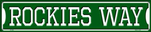 Rockies Way Wholesale Novelty Metal Street Sign ST-1000