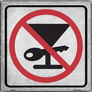 No Drinking and Driving Wholesale Novelty Metal Square Sign SQ-738