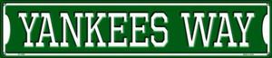 Yankees Way Wholesale Novelty Metal Street Sign ST-1005