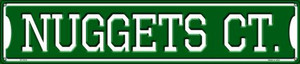Nuggets Ct Wholesale Novelty Metal Street Sign ST-1012