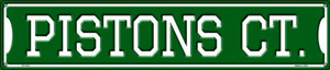 Pistons Ct Wholesale Novelty Metal Street Sign ST-1013