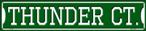 Thunder Ct Wholesale Novelty Metal Street Sign ST-1026