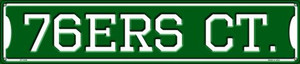 76ers Ct Wholesale Novelty Metal Street Sign ST-1028