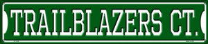 Trailblazers Ct Wholesale Novelty Metal Street Sign ST-1030