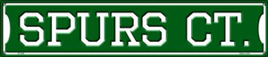 Spurs Ct Wholesale Novelty Metal Street Sign ST-1032