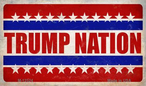 Trump Nation Wholesale Novelty Metal Magnet M-12524