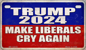 Trump Make Liberals Cry Again Wholesale Novelty Metal Motorcycle Plate MP-12516