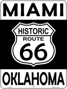 Miami Oklahoma Historic Route 66 Wholesale Novelty Metal Parking Sign P-2782