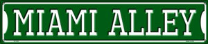 Miami Alley Wholesale Novelty Metal Street Sign ST-1081