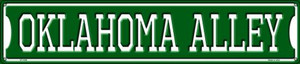 Oklahoma Alley Wholesale Novelty Metal Street Sign ST-1088