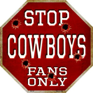 Cowboys Fans Only Wholesale Novelty Metal Octagon Sign