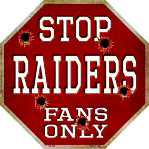 Raiders Fans Only Wholesale Metal Novelty Octagon Stop Sign BS-202