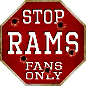 Rams Fans Only Wholesale Metal Novelty Octagon Stop Sign BS-203