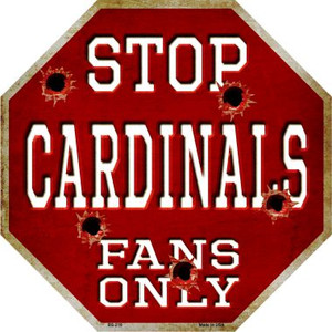 Cardinals Fans Only Wholesale Metal Novelty Octagon Stop Sign BS-219