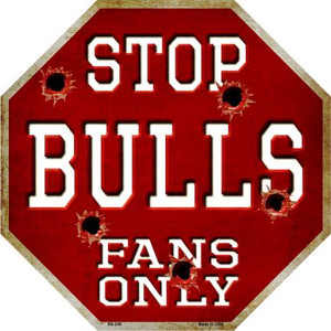Bulls Fans Only Wholesale Metal Novelty Octagon Stop Sign BS-246