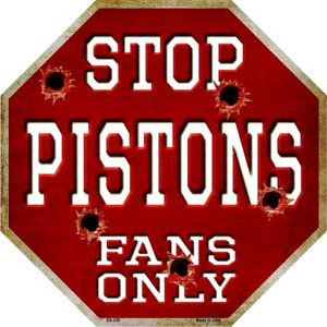 Pistons Fans Only Wholesale Metal Novelty Octagon Stop Sign BS-250