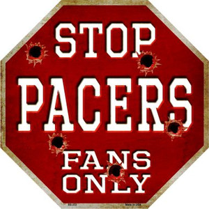 Pacers Fans Only Wholesale Metal Novelty Octagon Stop Sign BS-253