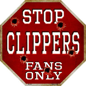 Clippers Fans Only Wholesale Metal Novelty Octagon Stop Sign BS-254