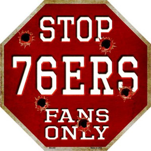 76ers Fans Only Wholesale Metal Novelty Octagon Stop Sign BS-265