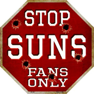 Suns Fans Only Wholesale Metal Novelty Octagon Stop Sign BS-266