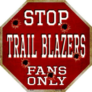 Trail Blazers Fans Only Wholesale Metal Novelty Octagon Stop Sign BS-267