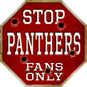 Panthers Fans Only Bullet Wholesale Metal Novelty Octagon Stop Sign