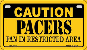 Caution Pacers Fan Area Wholesale Novelty Metal Motorcycle Plate MP-2603