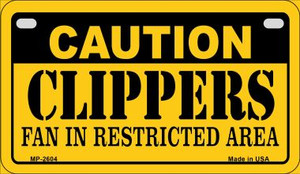 Caution Clippers Fan Area Wholesale Novelty Metal Motorcycle Plate MP-2604