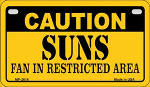 Caution Suns Fan Area Wholesale Novelty Metal Motorcycle Plate MP-2616