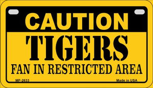 Caution Tigers Fan Area Wholesale Novelty Metal Motorcycle Plate MP-2633