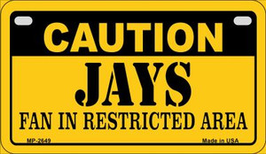 Caution Jays Fan Area Wholesale Novelty Metal Motorcycle Plate MP-2649