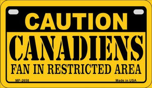 Caution Canadiens Fan Area Wholesale Novelty Metal Motorcycle Plate MP-2658