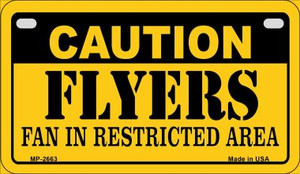 Caution Flyers Fan Area Wholesale Novelty Metal Motorcycle Plate MP-2663
