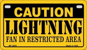 Caution Lightning Fan Area Wholesale Novelty Metal Motorcycle Plate MP-2665