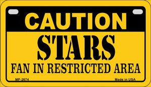 Caution Stars Fan Area Wholesale Novelty Metal Motorcycle Plate MP-2674