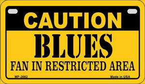 Caution Blues Fan Area Wholesale Novelty Metal Motorcycle Plate MP-2682