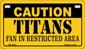 Caution Titans Fan Area Wholesale Novelty Metal Motorcycle Plate MP-2523