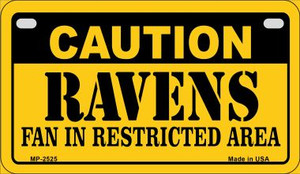 Caution Ravens Fan Area Wholesale Novelty Metal Motorcycle Plate MP-2525