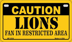 Caution Lions Fan Area Wholesale Novelty Metal Motorcycle Plate MP-2538