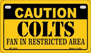 Caution Colts Fan Area Wholesale Novelty Metal Motorcycle Plate MP-2540
