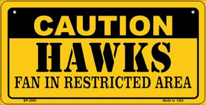 Caution Hawks Fan Area Wholesale Novelty Metal Bicycle Plate BP-2593