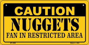 Caution Nuggets Fan Area Wholesale Novelty Metal Bicycle Plate BP-2599