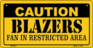 Caution Blazers Fan Area Wholesale Novelty Metal Bicycle Plate BP-2617