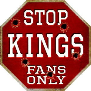 Kings Fans Only Bullet Wholesale Metal Novelty Octagon Stop Sign
